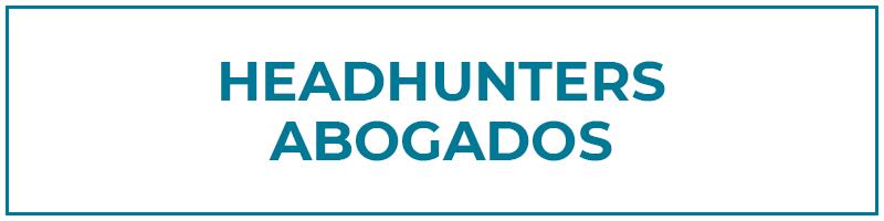 headhunters abogados