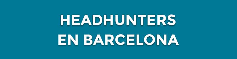 headhunters en barcelona