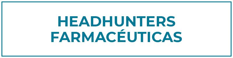 headhunters farmacéuticas