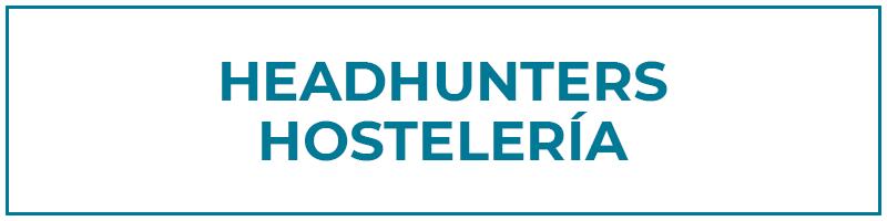 headhunters hostelería