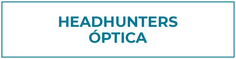 headhunters óptica
