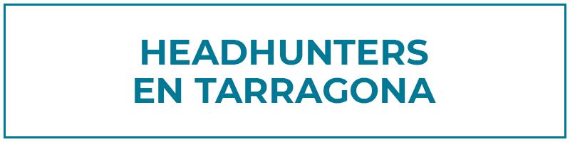 headhunters tarragona