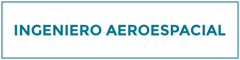ingeniero aeroespacial
