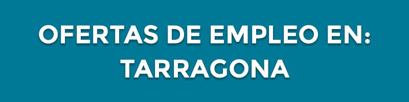 Ofertas De Empleo En Tarragona Enviar Currículum